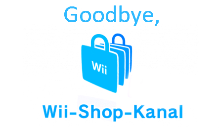 Goodbye, Wii Shop! – Goodbye von der Redaktion